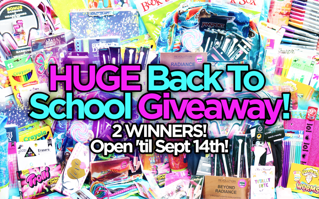 Huge Back To School Giveaway!!